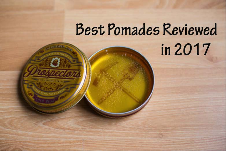 Best Pomade Reviews
