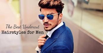 12 Best Undercut Hairstyles for Men