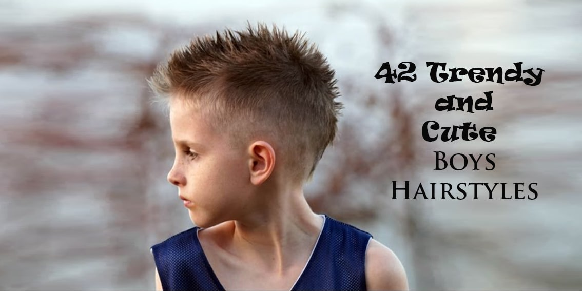 Remarkable 42 Trendy And Cute Boys Hairstyles For 2017 Hairstyles For Women Draintrainus