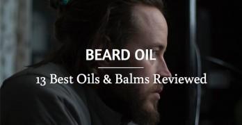 14 Best Beard Oils and Balms for a Healthy Beard Reviewed