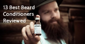13 Best Beard Conditioner for Men Reviewed