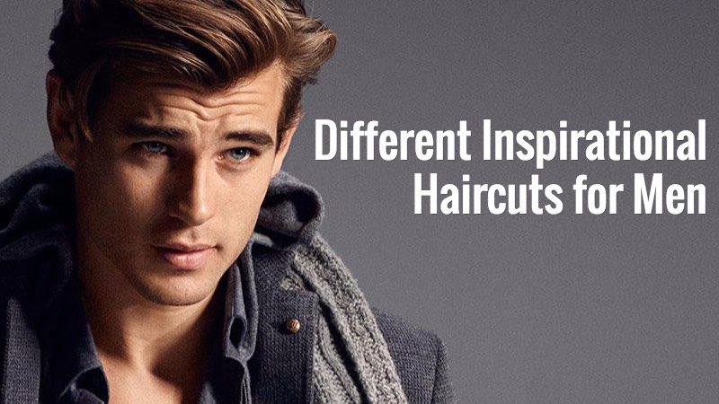 101 Different Inspirational Haircuts For Men With Style This 2019