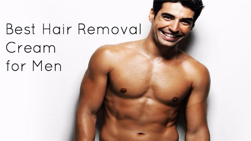 11 Best Hair Removal Cream for Men's Body and Face - Men's Stylists