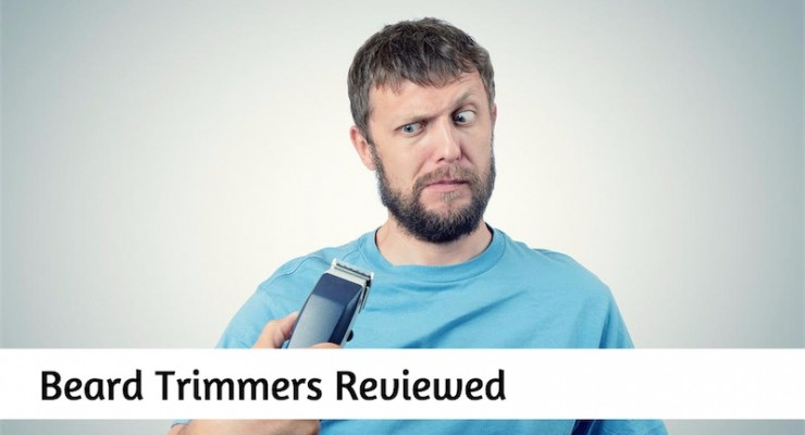 11 Best Beard Trimmer Reviews in 2018