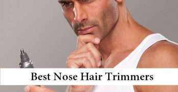 4 Best Nose Hair Trimmers [2016]