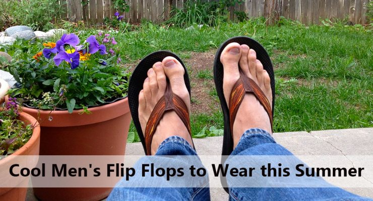 21 Cool Men's Flip Flops to Wear this Summer [2017]