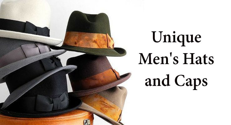 21 Unique Men's Hats and Caps [2017]
