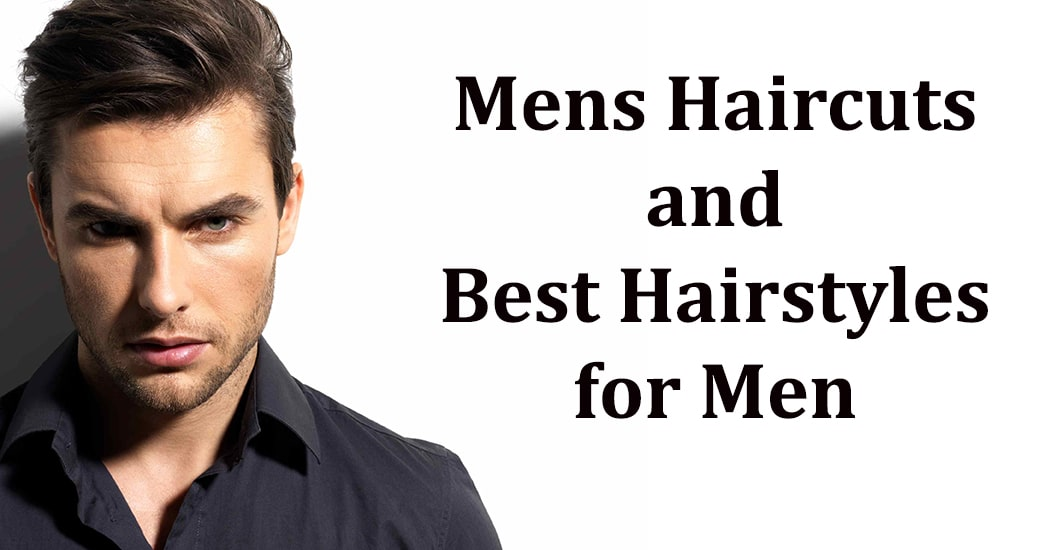 101+ Mens Haircuts and Best Hairstyles for Men [2018]