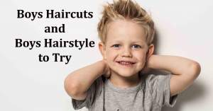 101+ Unique Boys Haircuts and Popular Boys Hairstyles
