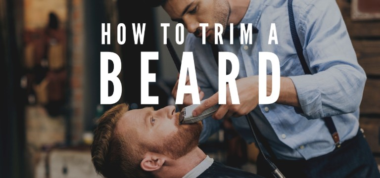 How to Trim Beard